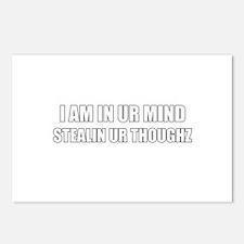 IM IN UR MIND STEALIN UR THOU Postcards (Package o