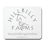 Hillbilly Farms Mousepad