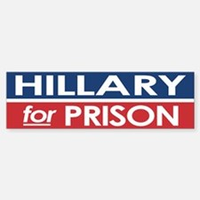 Hillary for Prison Bumper Car Car Sticker