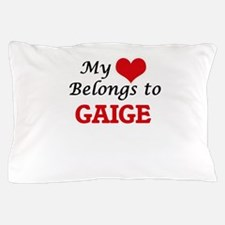 My heart belongs to Gaige Pillow Case