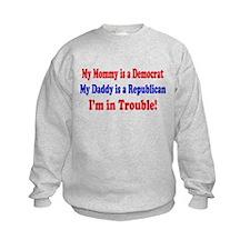Republican Dad, Democrat Mom Sweatshirt