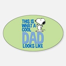 Snoopy - This Is What A Cool Dad Looks Lik Bumper Stickers