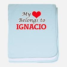 My heart belongs to Ignacio baby blanket
