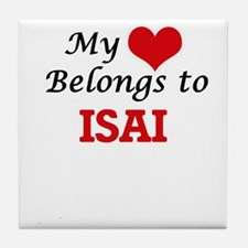 My heart belongs to Isai Tile Coaster