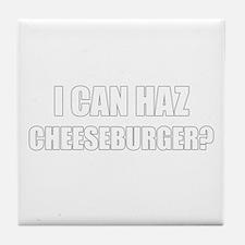 i can haz cheeseburger? Tile Coaster