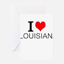 I Love Louisiana Greeting Cards