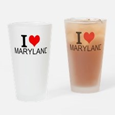 I Love Maryland Drinking Glass