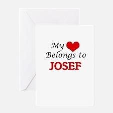 My heart belongs to Josef Greeting Cards