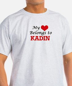 My heart belongs to Kadin T-Shirt