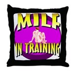 Milf In Training Throw Pillow