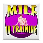 Milf In Training Tile Coaster