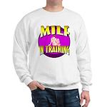 Milf In Training Sweatshirt
