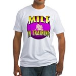 Milf In Training Fitted T-Shirt