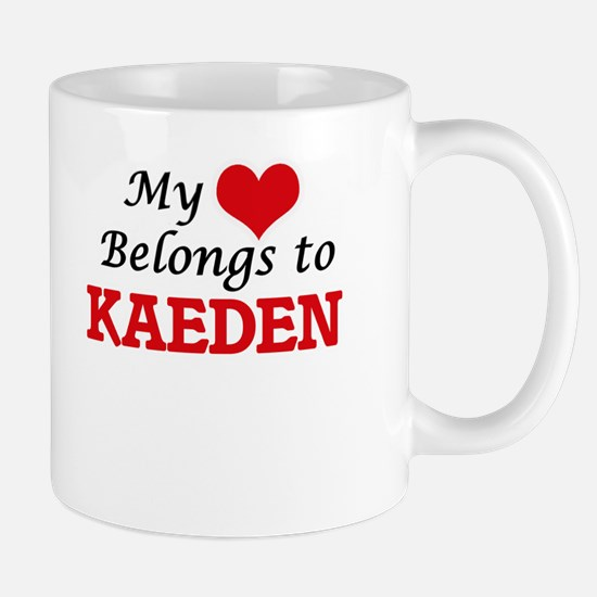 My heart belongs to Kaeden Mugs