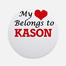 My heart belongs to Kason Round Ornament