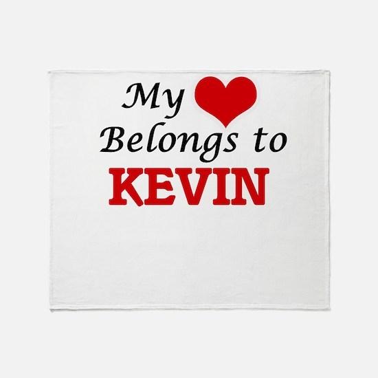 My heart belongs to Kevin Throw Blanket