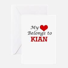 My heart belongs to Kian Greeting Cards