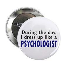 """Dress Up Like A Psychologist 2.25"""" Button"""