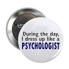 "Dress Up Like A Psychologist 2.25"" Button (10 pack"