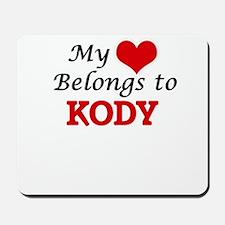 My heart belongs to Kody Mousepad
