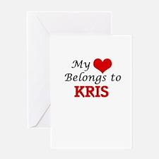 My heart belongs to Kris Greeting Cards