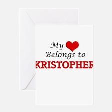 My heart belongs to Kristopher Greeting Cards