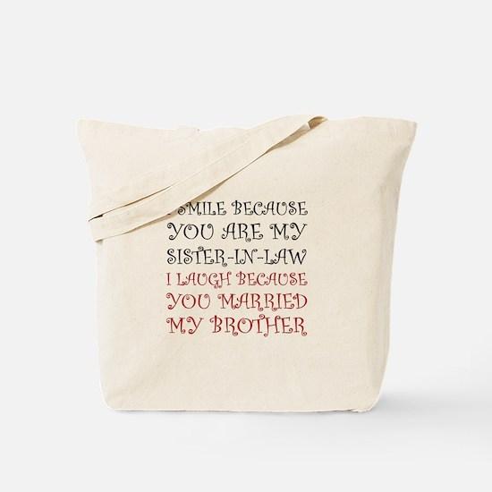Smile Sister In Law Tote Bag