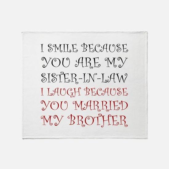 Smile Sister In Law Throw Blanket