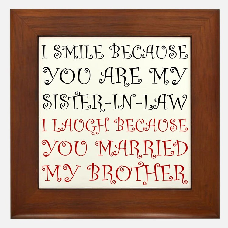 Smile Sister In Law Framed Tile
