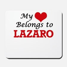 My heart belongs to Lazaro Mousepad