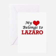 My heart belongs to Lazaro Greeting Cards