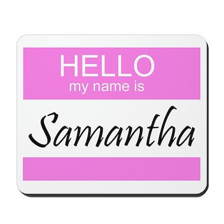 Samantha Mousepad