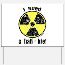 Cute Radioactive Yard Sign