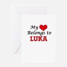 My heart belongs to Luka Greeting Cards
