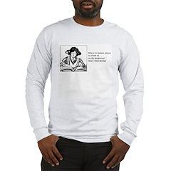 Weak in the Bookstore Long Sleeve T-Shirt