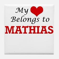 My heart belongs to Mathias Tile Coaster