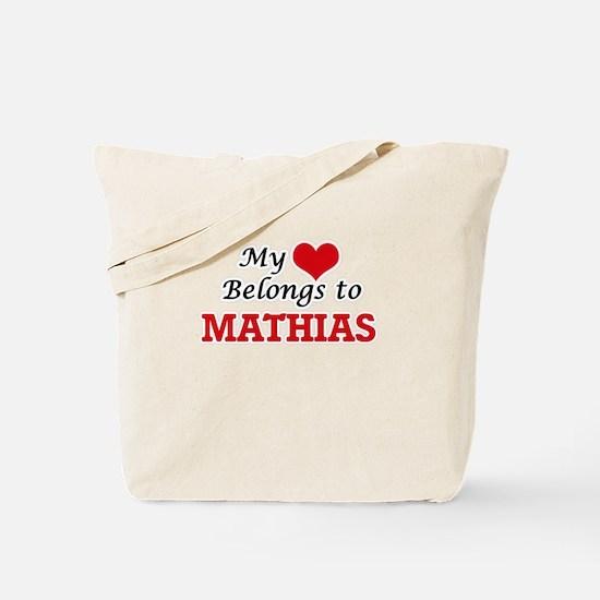 My heart belongs to Mathias Tote Bag