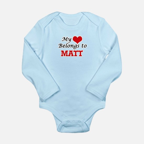My heart belongs to Matt Body Suit