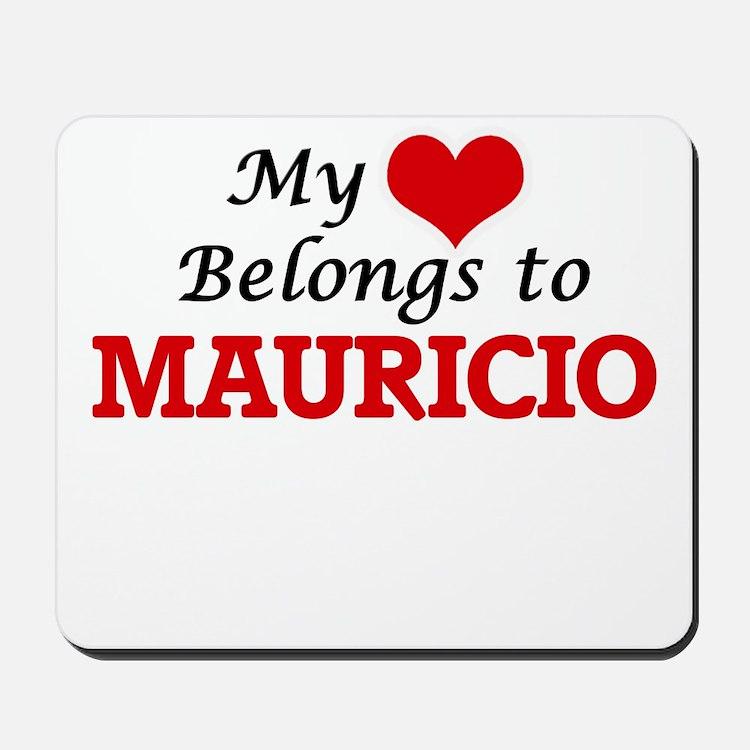 My heart belongs to Mauricio Mousepad