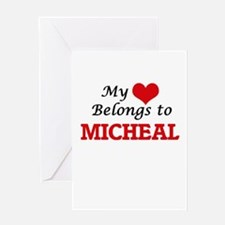My heart belongs to Micheal Greeting Cards