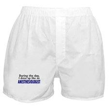 Dress Up Like An Anesthesiologist Boxer Shorts