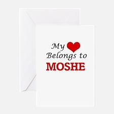 My heart belongs to Moshe Greeting Cards