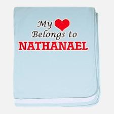 My heart belongs to Nathanael baby blanket