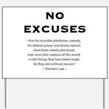 No Excuses - Yard Sign