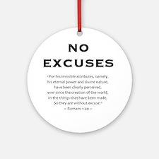 No Excuses - Ornament (Round)
