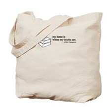 Home is Where Books Are Tote Bag