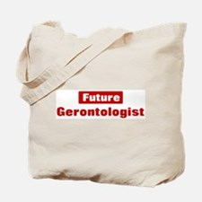 Future Gerontologist Tote Bag