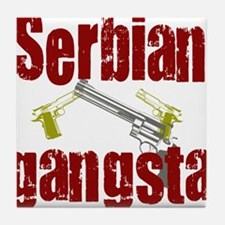Serbian Gangster Tile Coaster
