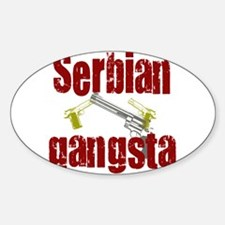 Serbian Gangster Oval Decal
