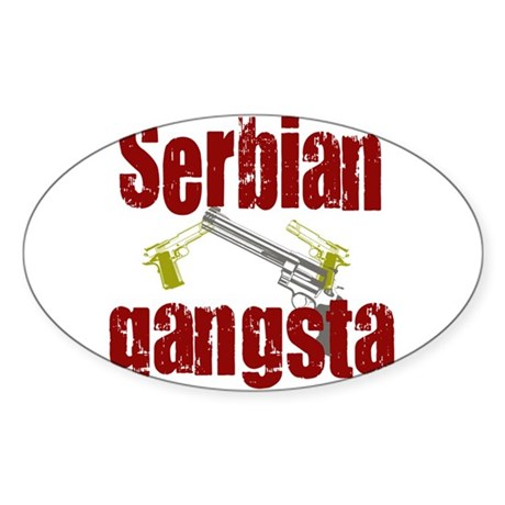 Serbian Gangster Oval Sticker